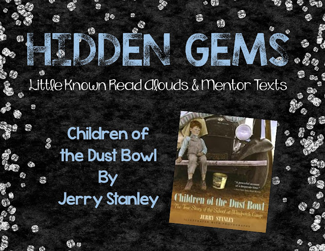 Children of the Dustbowl is a Hidden Gem of a nonfiction book. This book is an engaging read aloud for upper elementary students. Post discusses the book in detail.