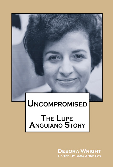 """Uncompromised: The Lupe Anguiano Story"""