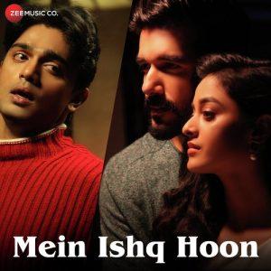 Main Ishq Hoon – Yasser Desai (2018)