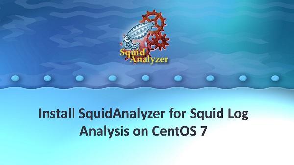Install SquidAnalyzer for Squid Log Analysis on CentOS 7