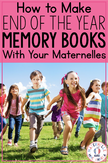 Maternelle avec Mme Andrea: Making French End-of-Year Memory Books. Looking for a fun way to wrap up the end of the year with your maternelle students? Send them off to summer vacation with a beautiful book of memories! #frenchimmersion #maternelle
