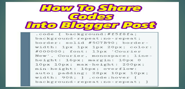 how to share code snippets into blogger post