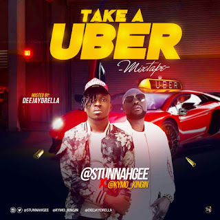 MIXTAPE : Take A Uber (Hosted By Deejaydrella)