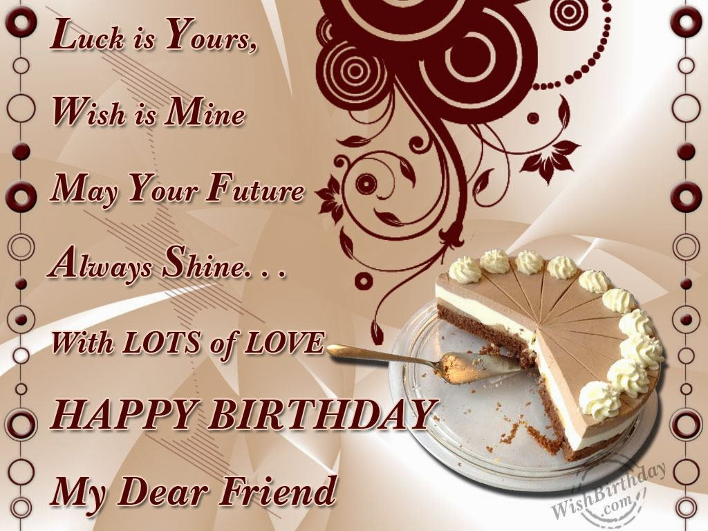Best Sms For A Lovely Friend Love You My Dear Friend Friendship Happy Birthday Wishes For Lovely Friend
