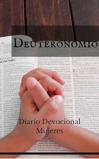 Estudio de Deuteronomio para mujeres, recursos bíblicos gratuitos para descargar.Diario devocional para mujeres.  Ministerio Buenos Días Chicas.