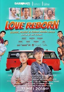 Sinopsis Film LOVE REBORN (Movie - 2018)