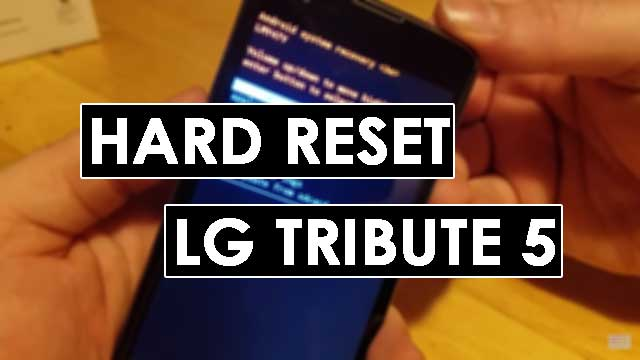 hard reset LG LS675 Tribute 5