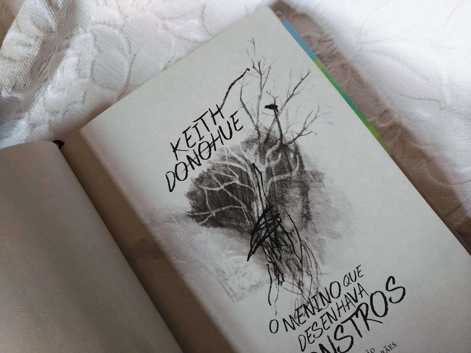 DICA DE LEITURA: O MENINO QUE DESENHAVA MONSTROS - KEITH DONOHUE