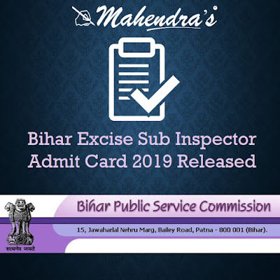 Bihar Excise Sub Inspector Admit Card 2019 Released
