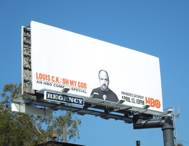 Louis CK Oh My God billboard