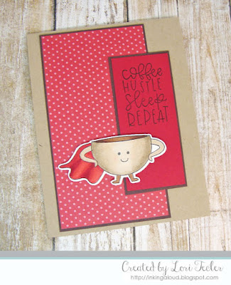 Coffee Hustle Sleep Repeat card-designed by Lori Tecler/Inking Aloud-stamps from Lil' Inker Designs