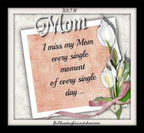 Missing My Mom In Heaven Quotes Custom I Miss You Quotes For Best Mom With Greatest Sad Mother Pictures