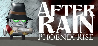 Link Download Game After Rain: Phoenix Rise (After Rain: Phoenix Rise Free Download)