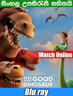 The Good Dinosaur 2015 Full Movie Watch Online Free