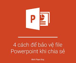 4 cách để bảo vệ tài liệu Powerpoint khi chia sẻ