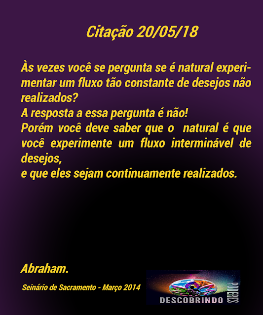Citações diárias Abraham Hicks - Citações do dia 20/05/2018
