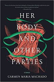https://www.goodreads.com/book/show/33375622-her-body-and-other-parties?ac=1&from_search=true