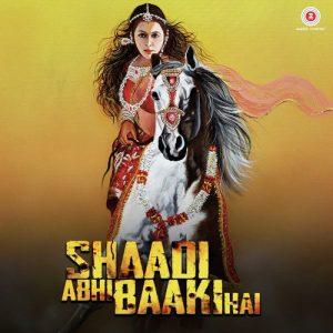 Shaadi Abhi Baaki Hai (2017)