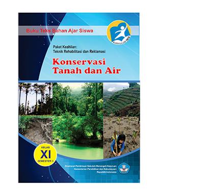 Buku Paket Konversi Tanah dan Air SMK MAK Kelas 11 Kurikulum 2013