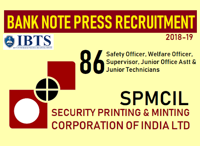 Bank Note Press Recruitment 2018 : Apply Here Now