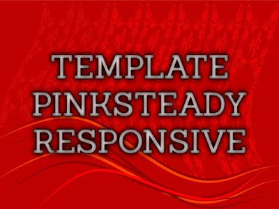 Template Terbaru 2017 Pink Steady Blogger Download Gratis