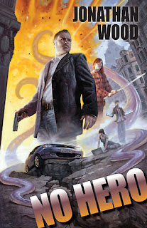No Hero (Arthur Wallace #1) Jonathan Wood
