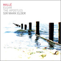 Halle, Sir Mark Elder: Elgar - The Apostles; BBC Music Magazine Record of the Year