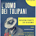 "Review Party ""L'uomo dei tulipani"" di Elia Banelli"