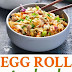 Beef | Egg Roll in a Bowl