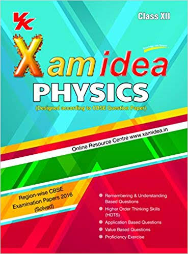 PHYSICS CLASS 12 BY XAM IDEA