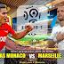 Agen Bola Terpercaya - Prediksi Monaco Vs Olympique Marseille 3 September 2018