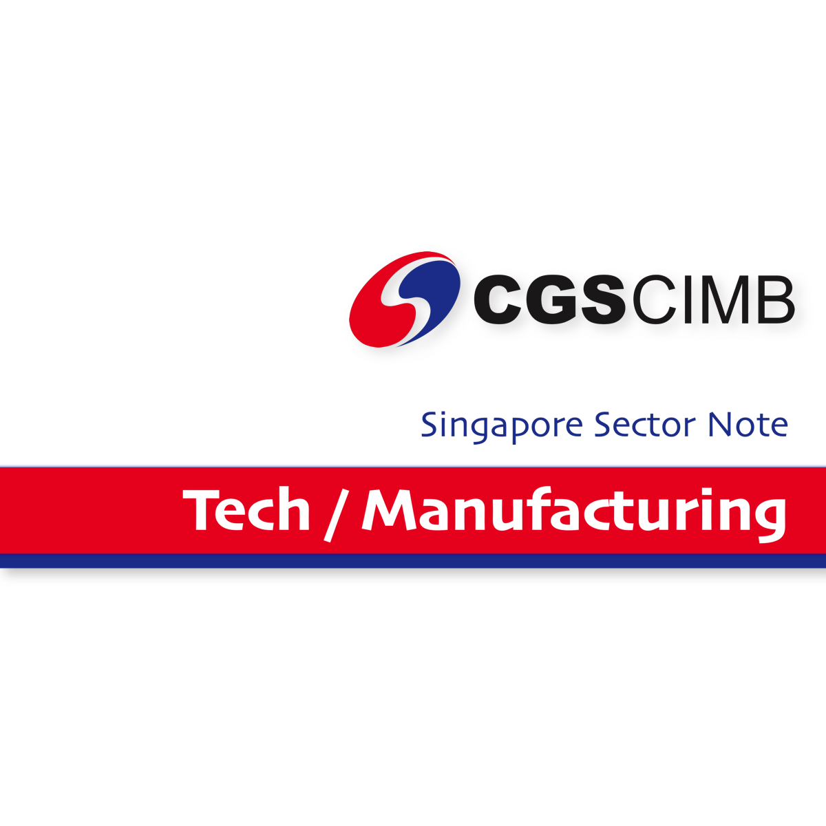 Singapore Tech Manufacturing Services Sector - CGS-CIMB Research  | SGinvestors.io