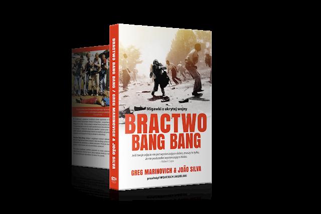 Bractwo Bang Bang. Migawki z ukrytej wojny