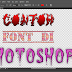 Cara Menambah Font Di Photoshop