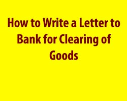 Letter to Bank for Clearing of Goods