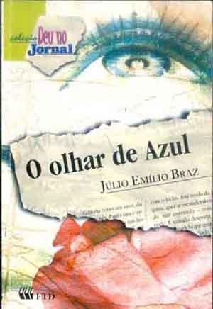 Resenha: O Olhar de Azul – Júlio Emílio Braz