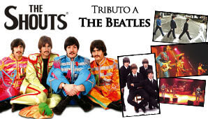 THE SHOUTS: Tributo a The Beatles