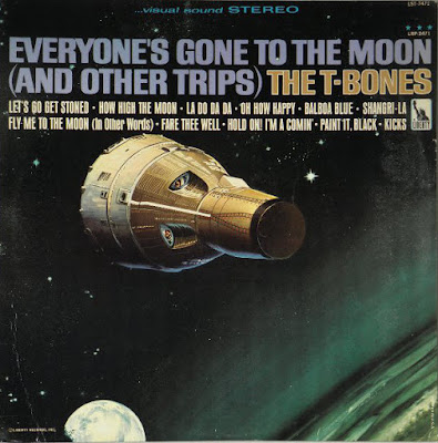 The T-Bones - Everyone's Gone To The Moon (And Other Trips) 1966