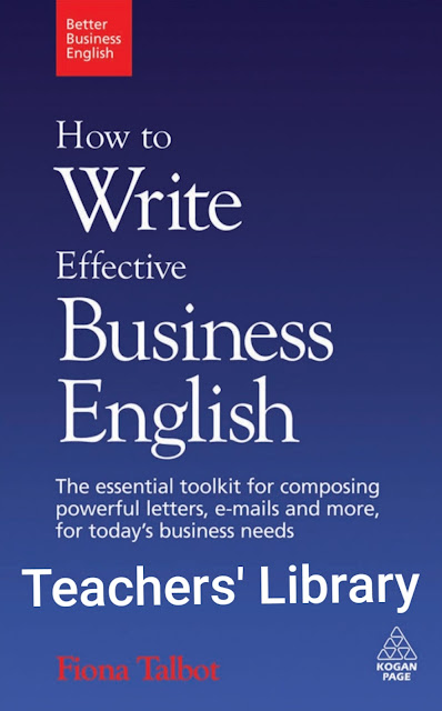 How to Write Effective Business English. The Essential Toolkit for Composing Powerful Letters, E-mails and More, for Today's Business Needs