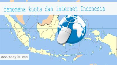 Fenoma kuota dan sercive internet indonesia