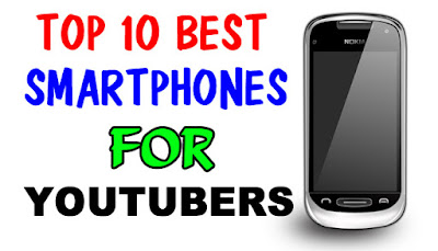 best smartphones for youtubers