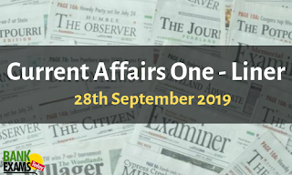 Current Affairs One-Liner: 28th September 2019