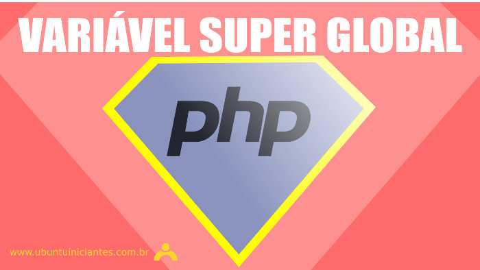variavel super gloabal em php session cookie file e server