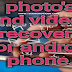 Photo's and videos recovery for android phone | TAMIL TECHNICAL TIPS