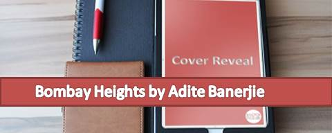 Cover Reveal: Bombay Heights by Adite Banerjie