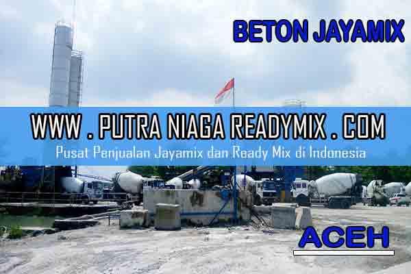 Harga Beton Jayamix Aceh