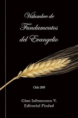 Gino Iafrancesco V.-Vislumbre De Fundamentos Del Evangelio-
