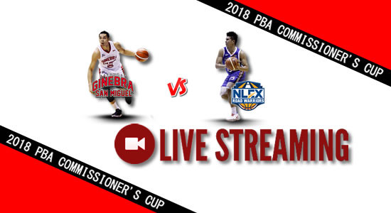 Livestream List: Ginebra vs NLEX June 9, 2018 PBA Commissioner's Cup