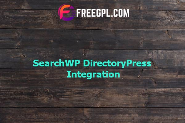 SearchWP DirectoryPress Integration Nulled Download Free