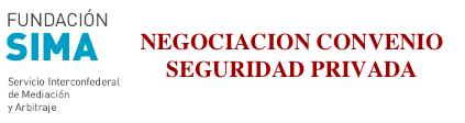 UGT, CCOO ,USO solicitan mediación y arbitraje para forzar a la patronal de seguridad privada iniciar las negociaciones del convenio